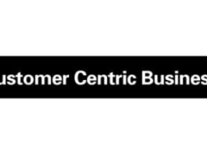 The Next 25 Years: Customer-Centric Business Strategy