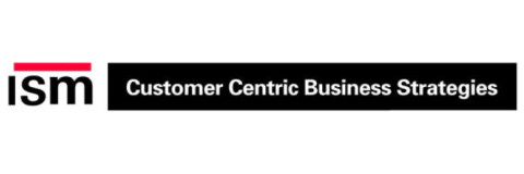 ISM - Customer Centric Business Strategies