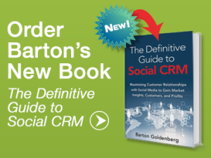Barton Goldenberg's New Book, The Definitive Guide to Social CRM, Provides Roadmap to Success