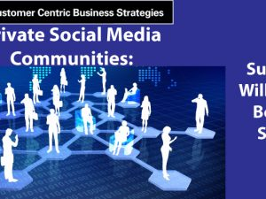 Private Social Media Communities – Support Will Never Be the Same