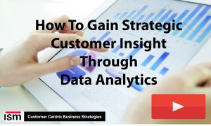 How to Gain Strategic Customer Insight Through Data Analytics