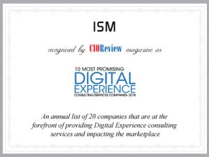 ISM, One of the 10 Most Promising Digital Experience Consulting Companies in 2018