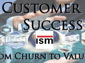 Customer Success Strategies:  From Churn to Customer Value