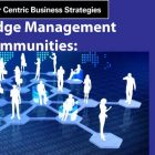 Knowledge Communities – Expanding the Horizons of Knowledge Management