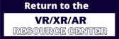return to vr xr ar resource center button